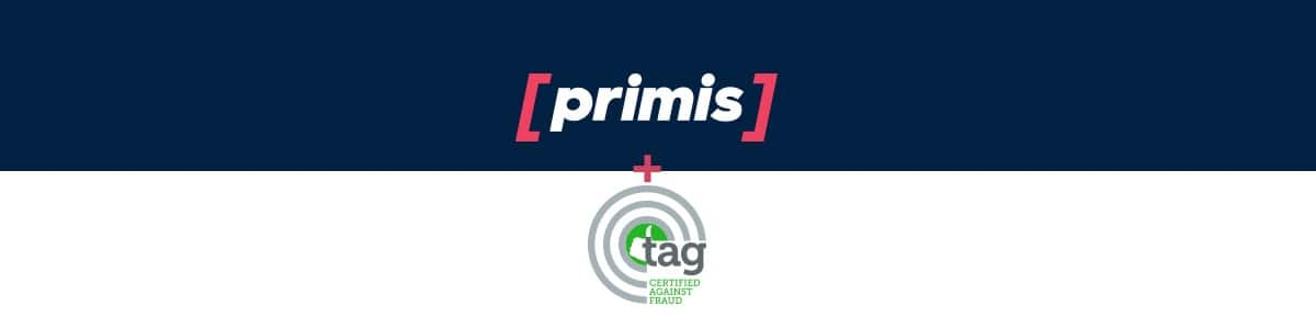 Primis TAG Certified in Fight Against Fraud