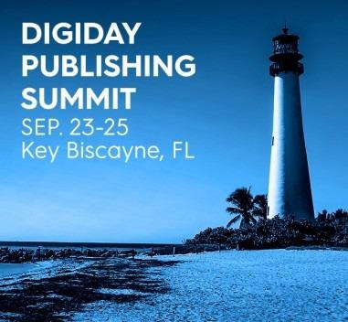 Past Event: DIGIDAY Publishing Summit, Key Biscayne, FL