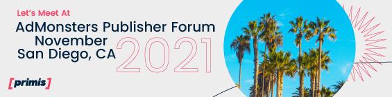 AdMonsters Publisher Forum, San Diego, CA